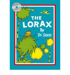 Buy The Lorax by Dr. Seuss from Waterstones today! Click and Collect from your local Waterstones or get FREE UK delivery on orders over I Love Books, Great Books, The Lorax Book, Make Do And Mend, Laughing And Crying, Children's Literature, Early Learning, Vintage Books, Childrens Books
