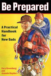 Be Prepared | http://paperloveanddreams.com/book/381773114/be-prepared | An indispensable survival manual for guys entering the trenches of fatherhood, Be Prepared is loaded with one-of-a-kind insights, MacGyver-esque tips and tricks, and no-nonsense advice for mastering the first year as a dad.Finally, a book that teaches men all the things they really need to know about fatherhood...including how to:-Change a baby at a packed sports stadium -Create a decoy drawer full of old wallets…