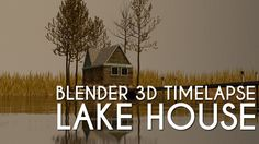 #Blender3D #TimeLapse: #Modelling a #LakeHouse  https://techisle.wordpress.com/2015/06/16/blender-3d-time-lapse-modelling-a-lake-house/