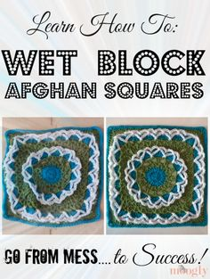 How to Wet Block Afghan Squares by Moogly