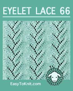Eyelet Lace Foliage - Easy To Knit Baby Knitting Patterns, Lace Knitting Stitches, Knitting Charts, Lace Patterns, Knitting Yarn, Stitch Patterns, Crochet Patterns, Eyelet Lace, Knit Lace