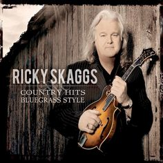 Ricky Skaggs - Country Hits: Bluegrass Style (CD)
