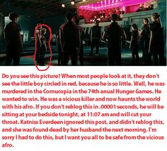Ok, this is not even real. Katniss everdeen is a made up character so this is NOT real<<don't you just love it when people take jokes seriously Chain Messages, Hunger Games Catching Fire, Hunger Games Trilogy, Katniss Everdeen, Mockingjay, Laugh Out Loud, The Book, Just In Case, Gale Hawthorne