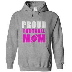 Proud Football Mom Shirts - Proud Football Mom Hoodies