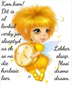 Good Night, Good Morning, Goeie Nag, Afrikaans, Cute Quotes, Beautiful Pictures, Sayings, Words, Mornings
