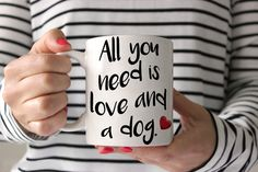 All You Need Is Love and a Dog Bug  - Dog Mug - Coffee Mug - Gift for Coffee Lovers - Dog Lover Gift - Graphic Art Mug by sophisticatedpup on Etsy