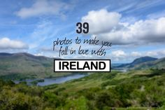39 photos that make you fall in love with Ireland!