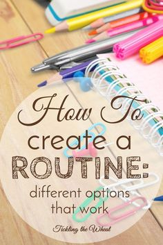 With kids, creating and following a routine may feel like a pipe dream. Sure, you may have your child on a sleep schedule or they may eat every three hours, but what about your schedule? Check out these different methods that help you create a routine that works.