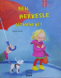 BEN HERKESLE GİTMEM Kİ
