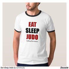 Eat sleep Judo Shirts