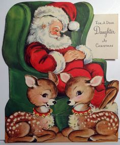 """Cute Vintage Christmas Card """"For a Dear Daughter At Christmas""""  Santa is sleeping and 2 Deer are awake"""