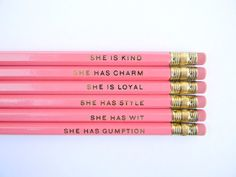 Charm and Gumption coming out my pencils!!! :D She Is... Pencils Pink Set of 6 by AmandaCatherineDes on Etsy