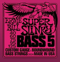 Ernie Ball 2824 Super Slinky 5-String Bass Set by Ernie Ball. $19.50. Made from nickel plated steel wire wrapped around tin plated hex shaped steel core wire. By far the most popular, produces well balanced all around good sound.
