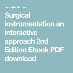 Surgical instrumentation an interactive approach 2nd Edition Ebook PDF download