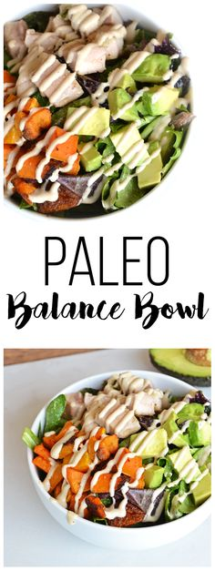 This Paleo Balance Bowl is packed with everything you need to make a perfectly balanced meal in one bowl! Chicken, Butternut Squash & Avocado top greens dressed in a tahini sauce! So tasty and it is paleo & whole 30 approved! paleo breakfast make ahead Paleo On The Go, Paleo Whole 30, How To Eat Paleo, Whole 30 Recipes, Whole Food Recipes, Healthy Recipes, Going Paleo, Diet Recipes, Paleo Meals