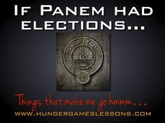 If Panem Had Elections... A Things That Make Me Go Hmmm... blog post with classroom connections.