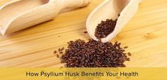 ‪#‎Psyllium‬ is the husk of the seed of the Plantago. Discover its health benefits here.