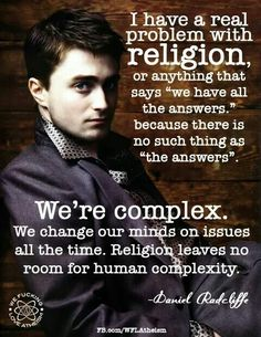 Funny how religion has all the answers - until you ask a question!
