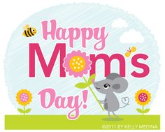 Happy Mother's Day! !