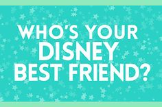 Who's Your Disney Best Friend? I got: Pascal from Tangled!