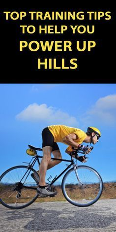 Power through those hills with these tips