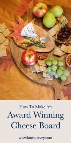 6 Tips To Make An Award Winning Cheese Board