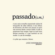 Frases e citações   JOÃO DOEDERLEIN (@akapoeta)