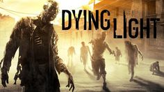 Dying Light | Gameplay