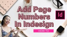 How To Add Page Numbers In Indesign - Tutorial For Beginners Design Tutorials, Numbers, Ads, Learning, Studying, Teaching, Onderwijs