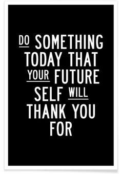 Do Something Today en Affiche premium par THE MOTIVATED TYPE | JUNIQE