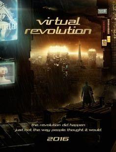 مشاهدة فيلم الخيال العلمى و الاثارة Virtual Revolution 2016 HD مترجم اون لاين و تحميل مباشر