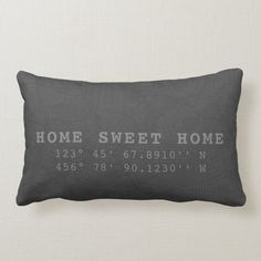 Home Sweet Home   Map & Coordinates   Charcoal Lumbar Pillow - tap, personalize, buy right now! #LumbarPillow #home, #home #sweet #template, #create Custom Pillows, Decorative Throw Pillows, Create Your Own Map, Map Coordinates, Modern Color Palette, House Map, New Homeowner, Custom Map, Lumbar Pillow