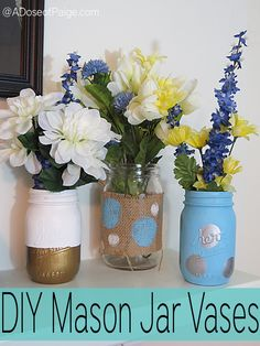 Make your own mason jar vases with this easy DIY tutorial!