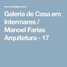 Galeria de Casa em Intermares / Manoel Farias Arquitetura - 17