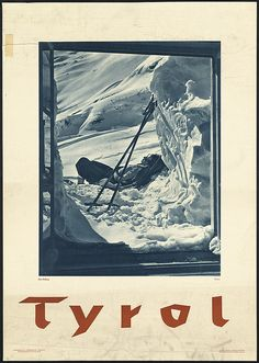 Fantastic Glossy Print - 'Tyrol' - Taken From A Rare Vintage Travel Poster (Vintage Travel / Transport Posters) Vintage Ski Posters, Retro Poster, Innsbruck, Boston Public Library, Harry Potter Poster, Asia Travel, Travel Ads, Location, Skiing