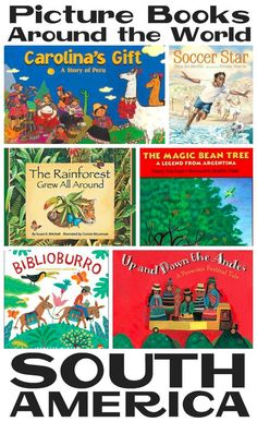"""Today's """"Picture Books Around the World"""" installment takes us to the diverse continent of South America! This continent is made up of 12 independent countries and three territories. The books in th...:"""