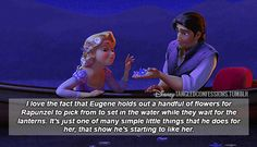 """""""I love the fact that Eugene holds out a handful of flowers for Rapunzel to pick from to set in the water while they wait for the lanterns. It's just one of many simple little things that he does for her, that show he's starting to like her."""""""
