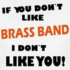 Oompahfashion.com I Dont Like You, Brass Band, Cool Designs, Humor, Fashion, Moda, Cheer, Fashion Styles, Ha Ha