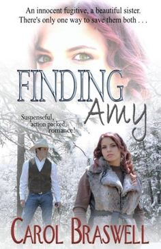 Finding Amy by Carol Braswell, http://www.amazon.com/dp/B00EQNEIIC/ref=cm_sw_r_pi_dp_lTwjsb0KS8XWR
