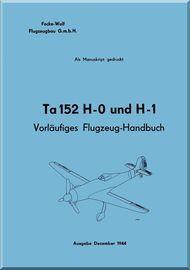 Focke-Wulf  Ta-152 H-0 und H-1  Aircraft  Handbook  Manual ,   (German Language ) - about 260 pages