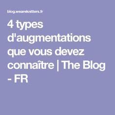 4 types d'augmentations que vous devez connaître   The Blog - FR