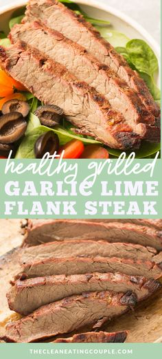 Garlic Lime Flank Steak is a must try grilling recipe! The flank steak marinade is loaded with flavor, easy to make & healthy! Paleo & Whole30 friendly too! Turn it into fajitas, serve with grilled veggies, or eat it on a salad - it's delicious no matter what! Clean Eating Recipes, Lunch Recipes, Meat Recipes, Healthy Dinner Recipes, Real Food Recipes, Grill Recipes, Lamb Recipes, Eating Clean, Kitchen Recipes