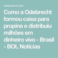 Como a Odebrecht formou caixa para propina e distribuiu milhões em dinheiro vivo - Brasil - BOL Notícias