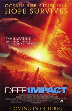 Deep Impact (1998). <3