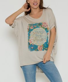 Look at this Morning Apple Khaki 'Never Stop Dreaming' Dolman Tee on #zulily today!