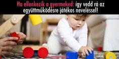 Oldja a gyermek feszültségét, oldja a szülő idegességét: játékos nevelési megoldások, amikkel a vitából, veszekedésből jóízű neveté