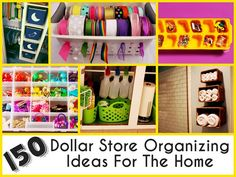 150 Dollar Store Organizing Ideas For The Home