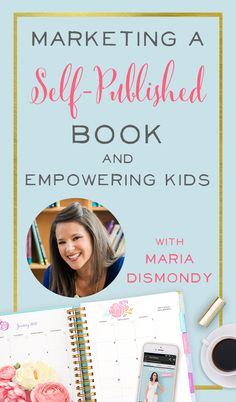 Maria Dismondy is a self-published children's book author who has sold close to 300,000 books….and she's done this while working at home with 3 kids. Maria has grown her business by finding unique ways to market her books, so I can't wait to learn from her.