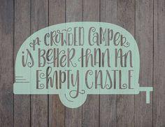 Crowded Camper Quote Camping Sign Camper Artwork Cricut
