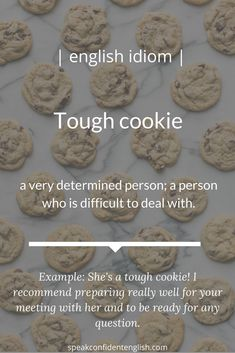 Do you know anyone who's a tough cookie? English Vinglish, English Tips, English Idioms, English Phrases, Learn English Words, English Writing, English Study, English Lessons, English Grammar